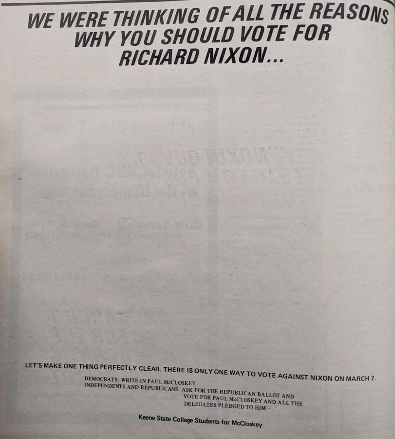 Pulled from KSC Archives - In the days leading up to the elections for the 1972 presidential primary, students at KSC placed this ad in The Equinox in an effort to sway student votes away from incumbent President Nixon and toward Republican nominee Paul McCloskey. McCloskey drew the attention of the nation because he had served in the Korean War as part of the U.S. Marine Corps and, for his service, was awarded both the Navy Cross and the Silver Star.